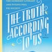 """""""The Truth According to Us,"""" by Annie Barrows"""