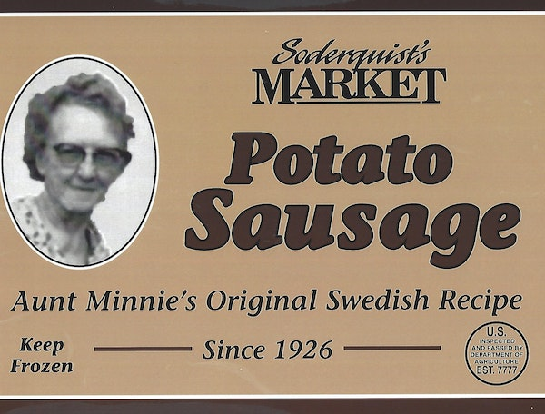 """Minnie Soderquist's """"Swedish sausage with a kick"""" became a popular item at the general store."""