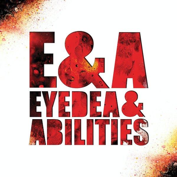 """Eyedea & Abilities, """"E&A"""""""