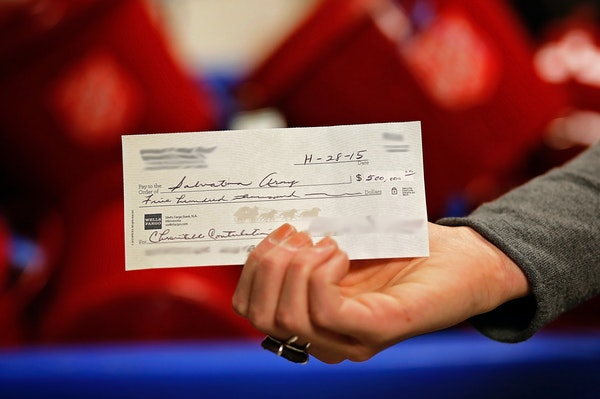 The check for $500,000 was deposited into a Rosemount Salvation Army kettle. The Salvation Army has obscured the donors' identities because they want