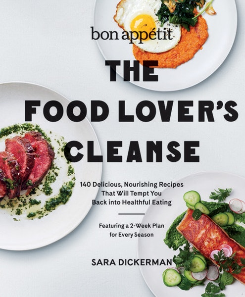 """Bon Appetit's """"The Food Lover's Cleanse"""""""