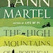 """""""The High Mountains of Portugal,"""" by Yann Martel"""