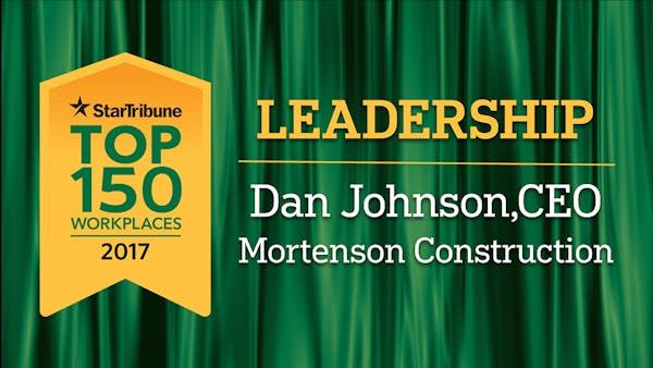 Top Workplaces: Mortenson CEO Dan Johnson for leadership