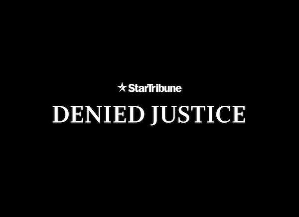 Denied Justice: Minnesota's failed rape investigations