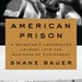 American Prison, by Shane Bauer