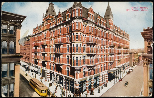 The Ryan Hotel at 6th and Robert Sts. in St. Paul, approximately 1913.