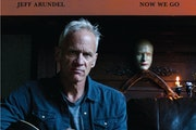 """Jeff Arundel singer-songwriter """"No matter how angry I look on the cover, that song ['Now We Go'] is positive and upbeat and feel-good."""""""