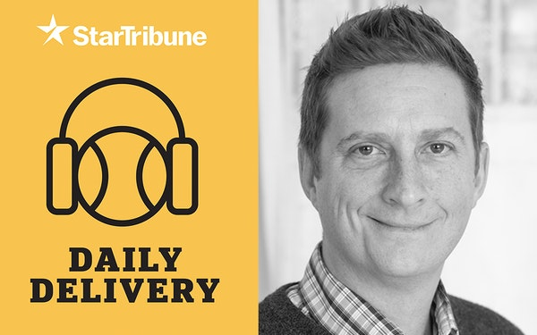 Star Tribune debuts Daily Delivery sports podcast Monday
