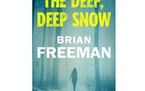 """The Deep, Deep Snow"" by Brian Freeman"