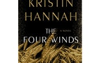 """The Four Winds"" by Kristin Hannah"