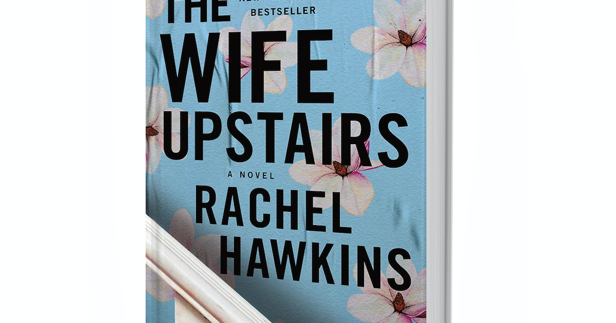 Review: 'The Wife Upstairs,' by Rachel Hawkins