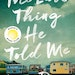 """""""The Last Thing He Told Me,"""" by Laura Dave. (Simon & Schuster/TNS) ORG XMIT: 21082949W"""